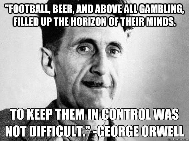 Orwell On Football Still Bleeding Heart